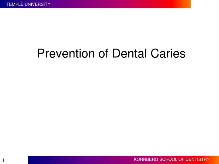 PPT - Prevention of Dental Caries PowerPoint Presentation - ID:6042853