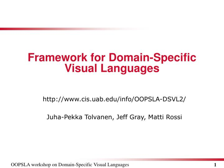 Framework for domain specific visual languages