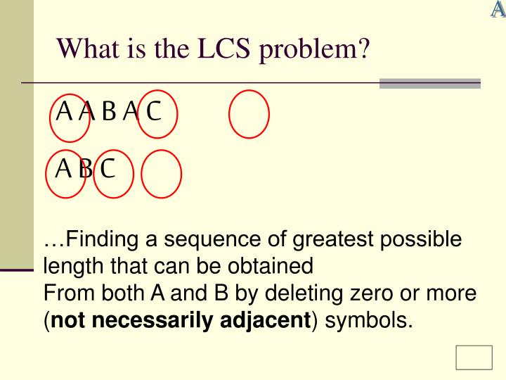 What is the lcs problem