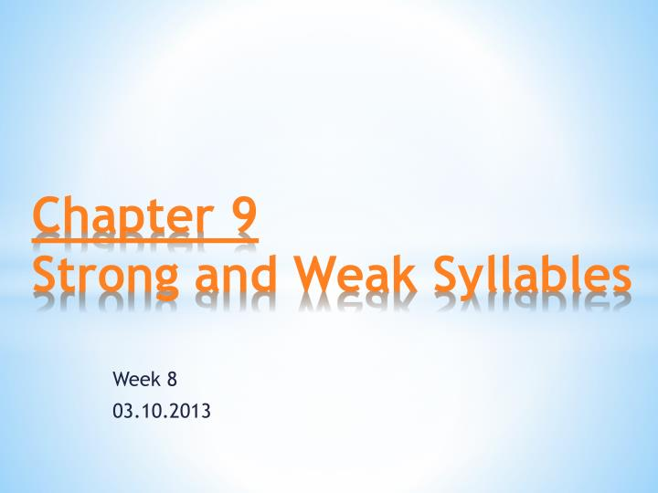 chapter 9 strong and weak syllables n.