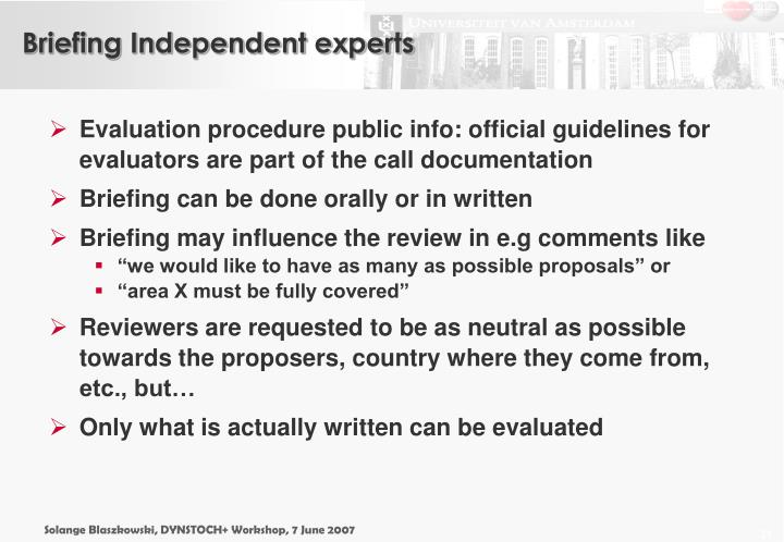 Briefing Independent experts