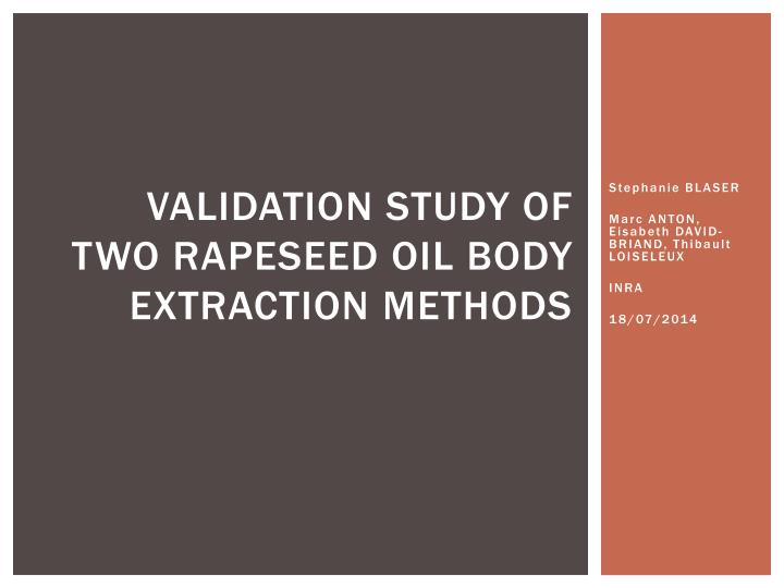 validation study of two rapeseed oil body extraction methods