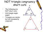 not triangle congruency short cuts