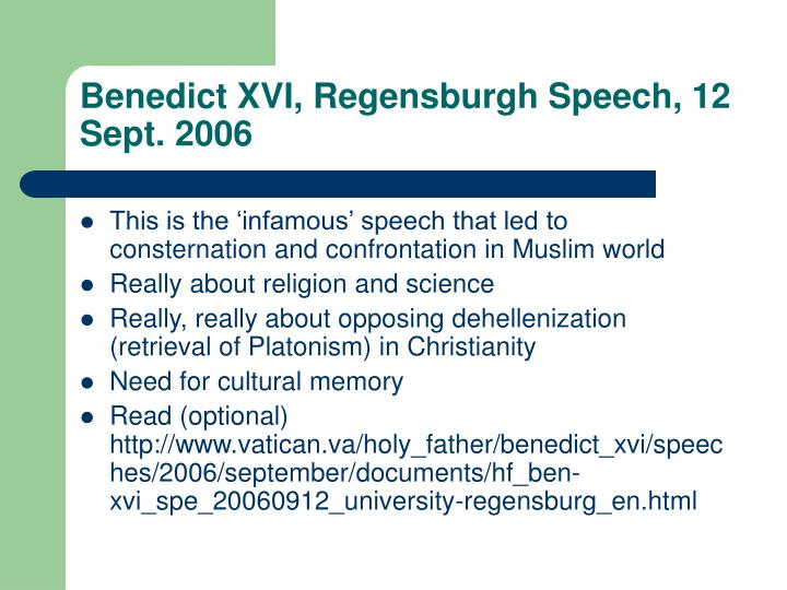 Benedict XVI, Regensburgh Speech, 12 Sept. 2006