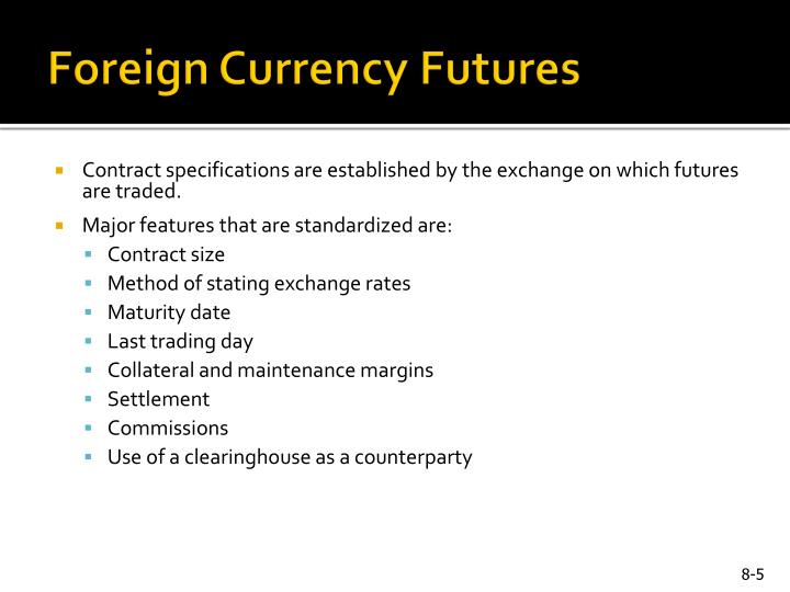 Foreign Currency Futures