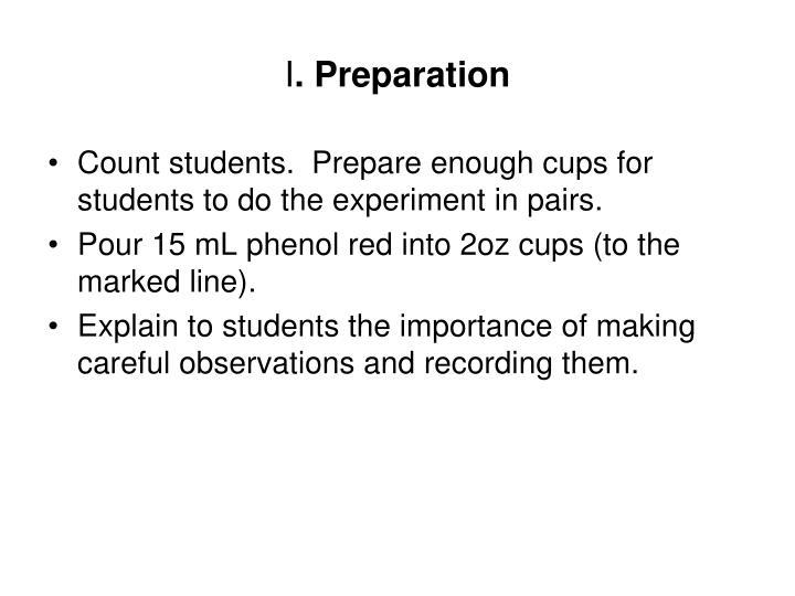 I preparation