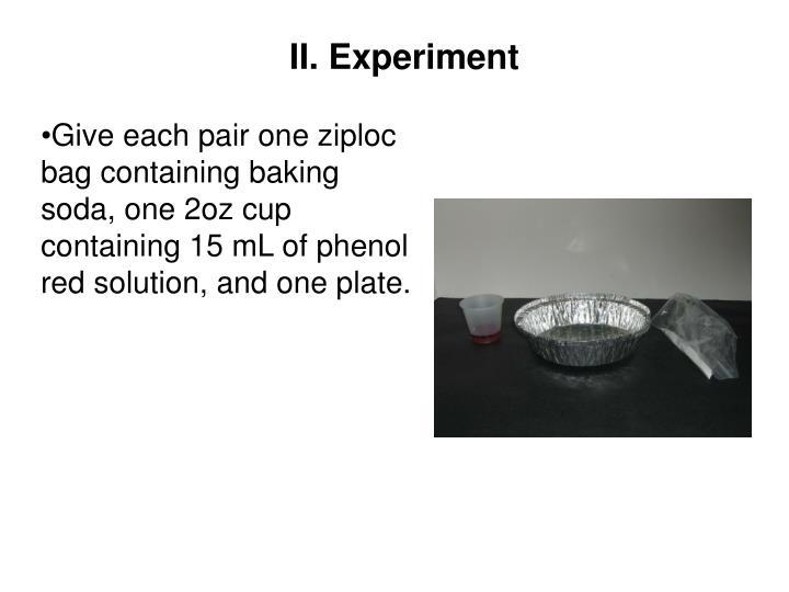 II. Experiment