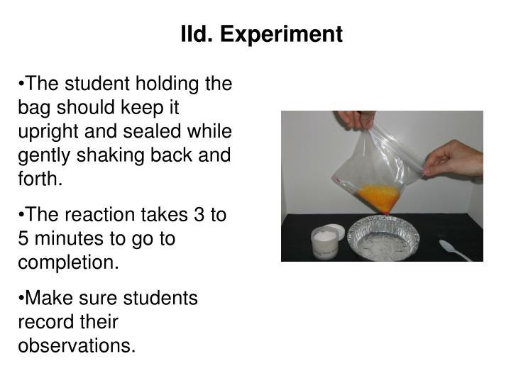 IId. Experiment