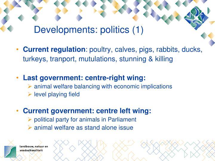 Developments: politics (1)