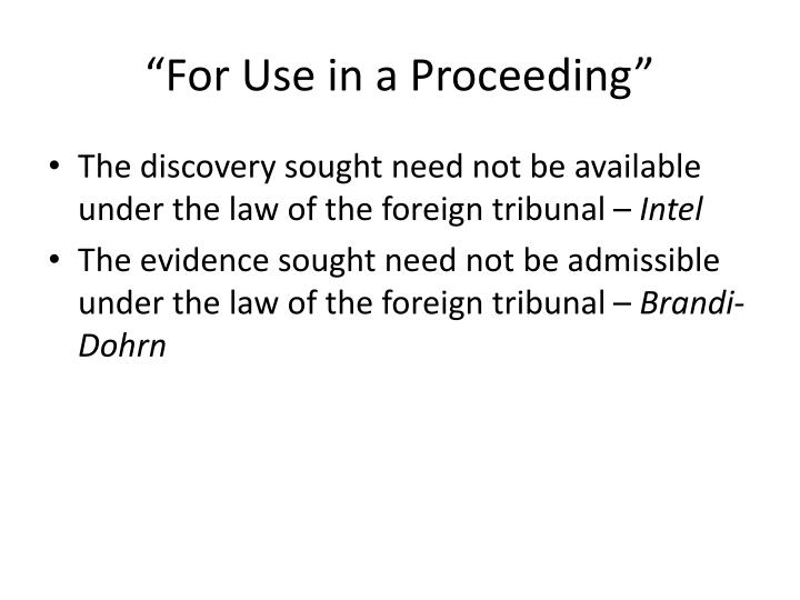 """""""For Use in a Proceeding"""""""