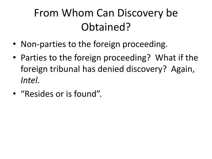 From Whom Can Discovery be Obtained?