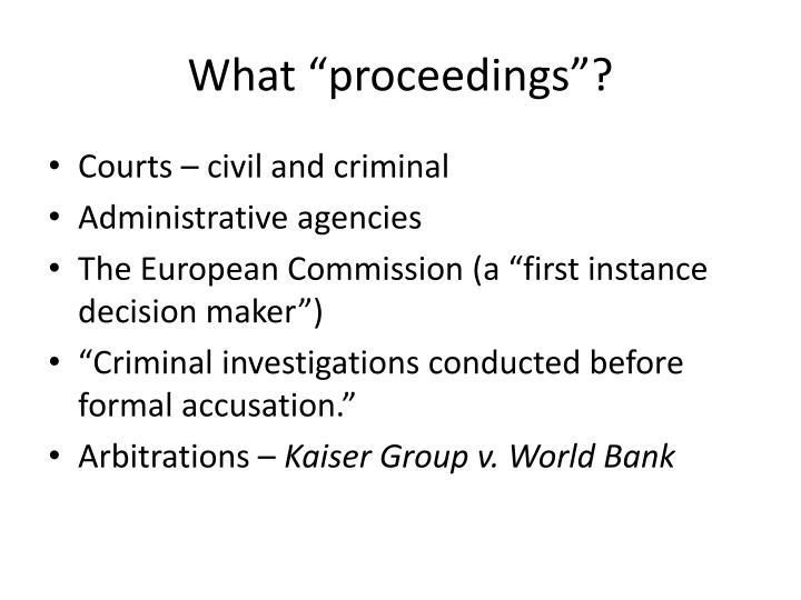 What proceedings