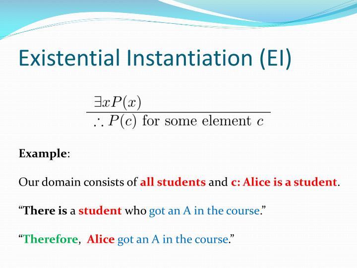 Existential Instantiation (EI)