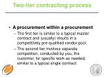 two tier contracting process