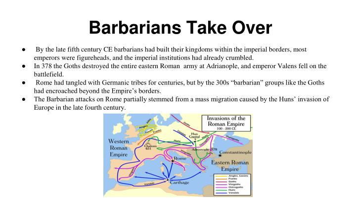 Barbarians Take Over