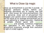 what is close up magic
