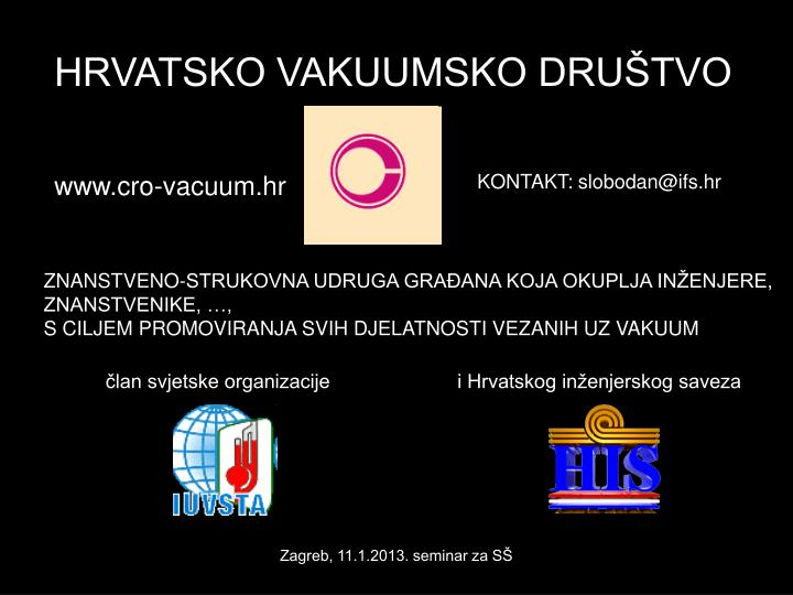 HRVATSKO VAKUUMSKO DRUŠTVO