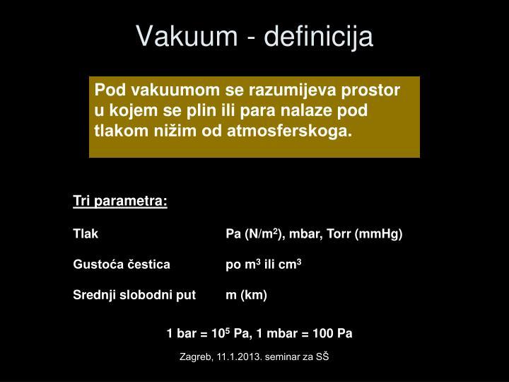 Vakuum - definicija