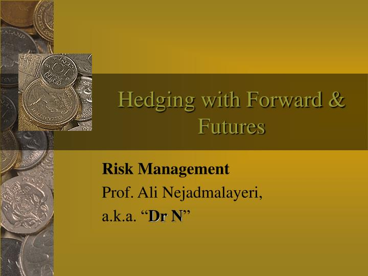 hedging with forward futures