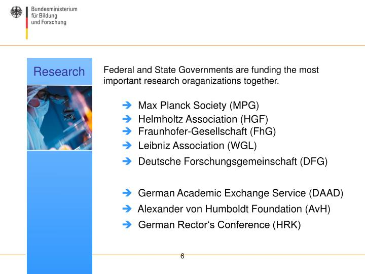 Federal and State Governments are funding the most important research oraganizations together.