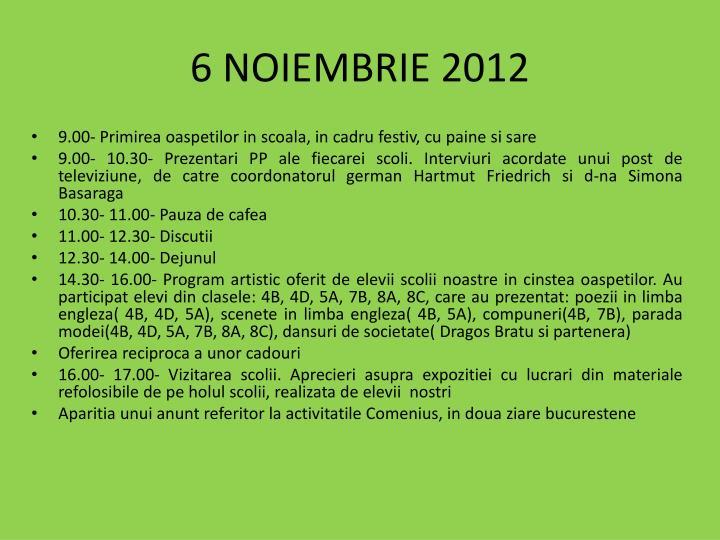 6 NOIEMBRIE 2012