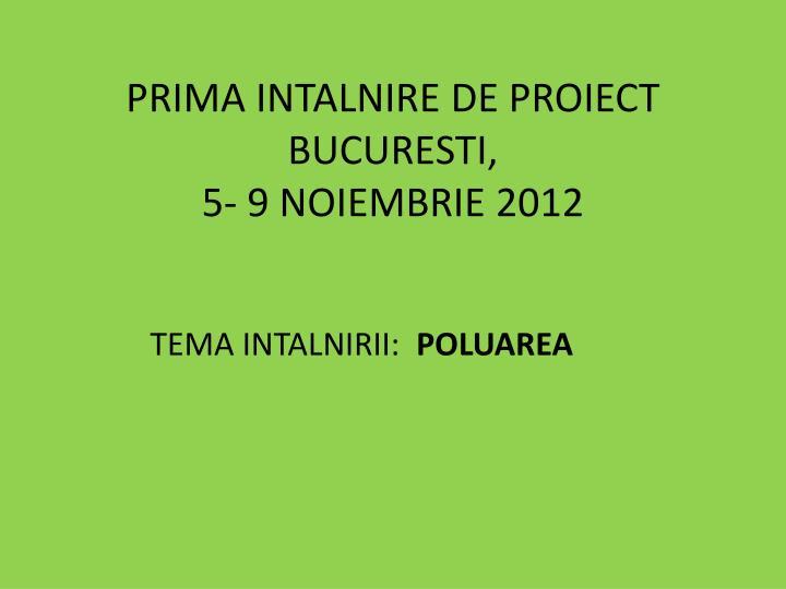 PRIMA INTALNIRE DE PROIECT