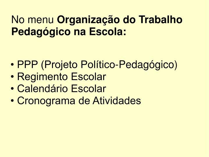 • PPP (Projeto Político-Pedagógico)