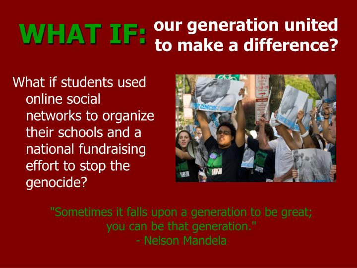 our generation united to make a difference?