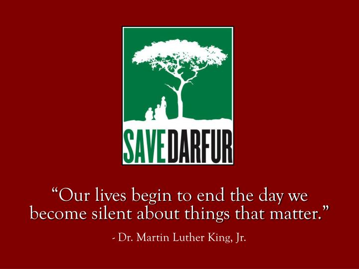 Our lives begin to end the day we become silent about things that matter dr martin luther king jr