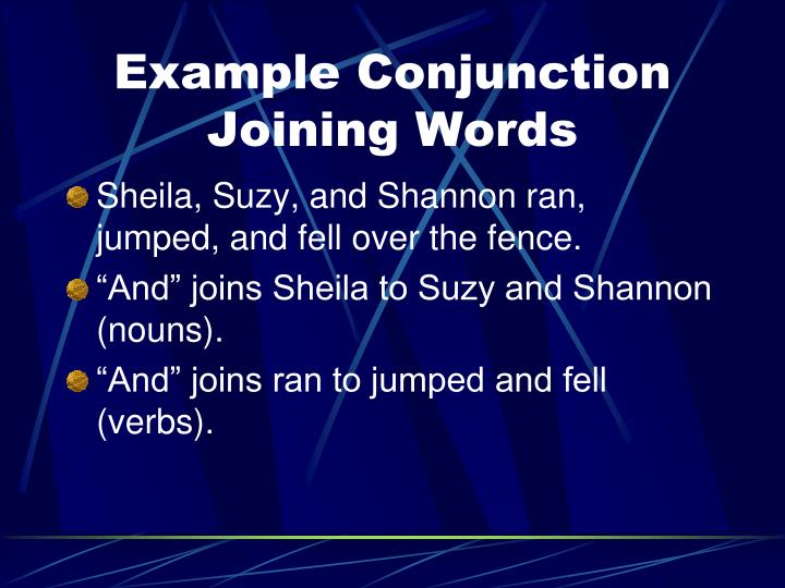 Example Conjunction Joining Words