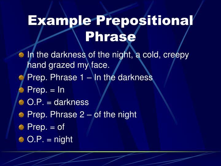 Example Prepositional Phrase