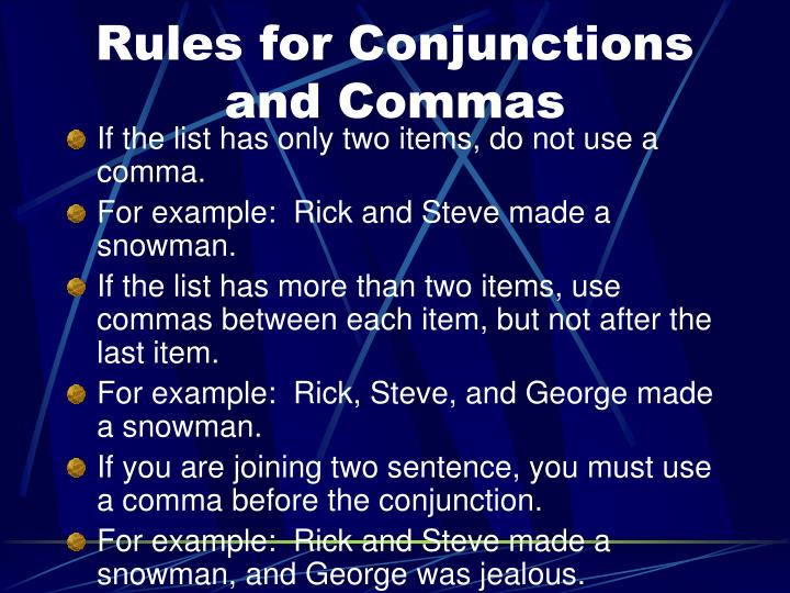 Rules for Conjunctions and Commas
