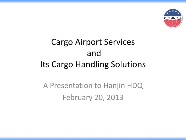 cargo airport services and its cargo handling solutions n.