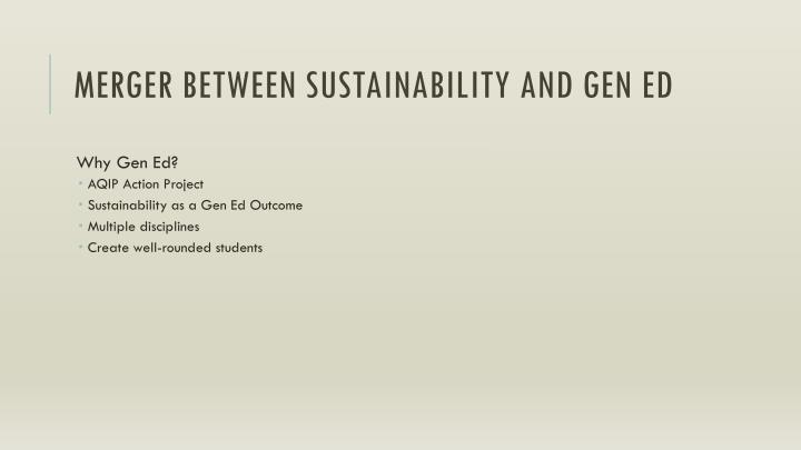 Merger between Sustainability and Gen Ed