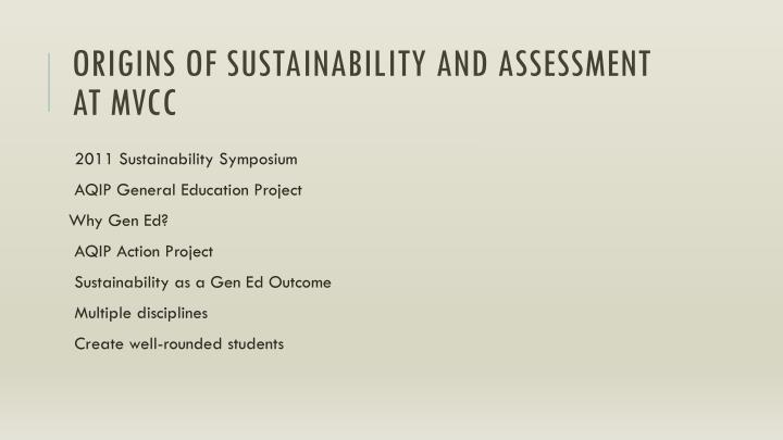 Origins of Sustainability and Assessment at MVCC