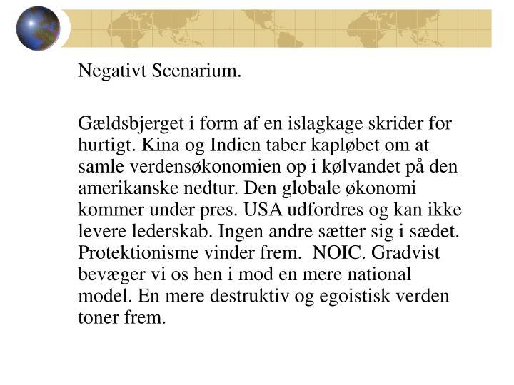 Negativt Scenarium.