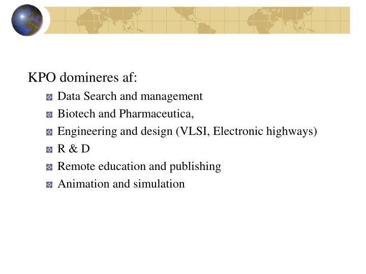 KPO domineres af: