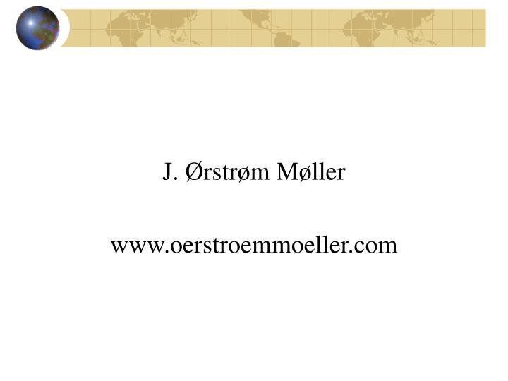 J. Ørstrøm Møller
