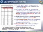 low error count statistics
