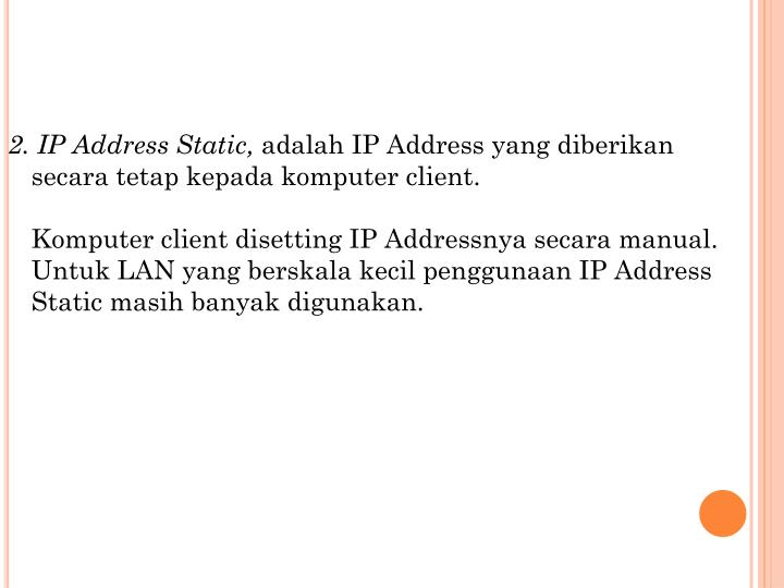 2. IP Address Static,
