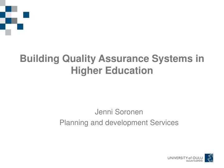 building quality assurance systems in higher education n.