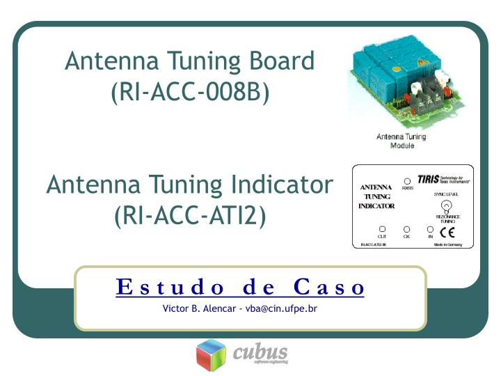Antenna Tuning Board