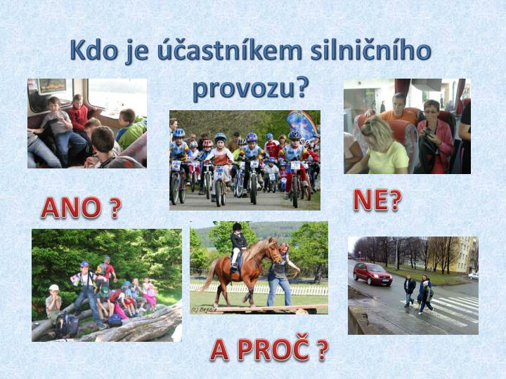 Kdo je účastníkem silničního provozu?