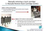 manually removing a stuck cartridge 3 manually remove stuck cartridge contd