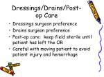 dressings drains post op care