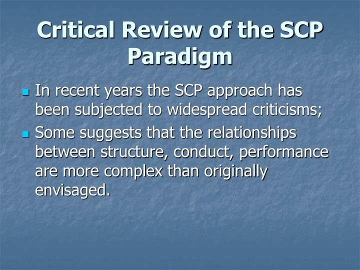scp paradigm Chapter 2 scp, neio and beyond  the scp paradigm became the dominant framework for empirical work in io between the early 1950s until the early 1980s.