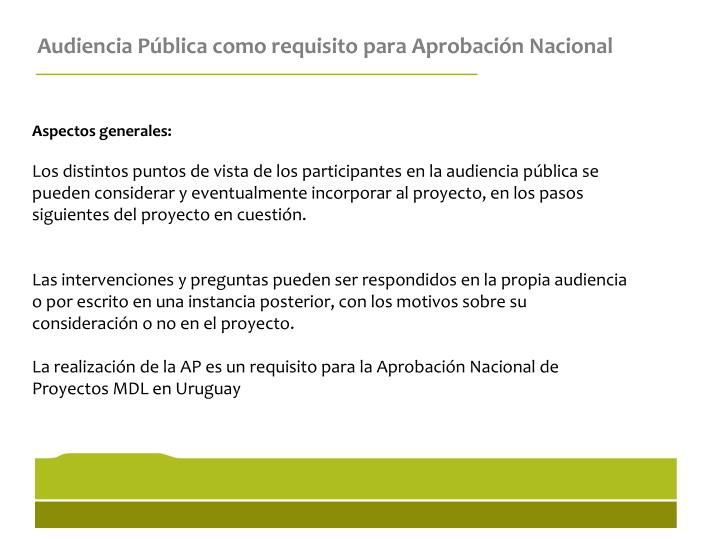 Audiencia Pública como requisito para Aprobación Nacional