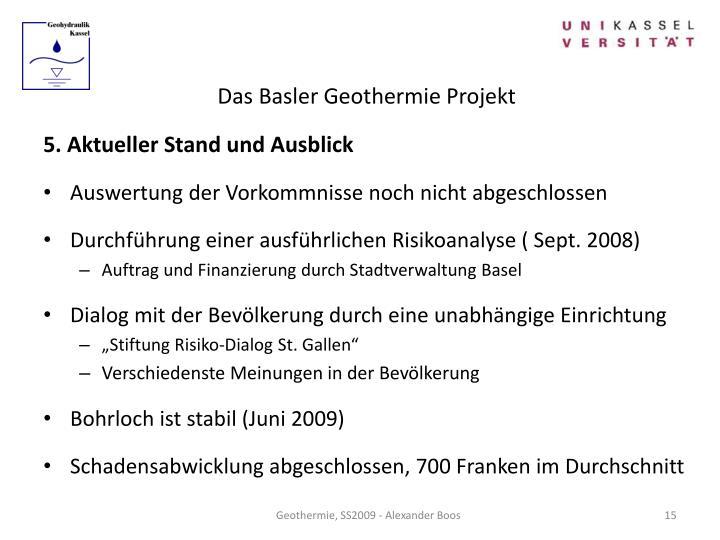 Das Basler Geothermie Projekt