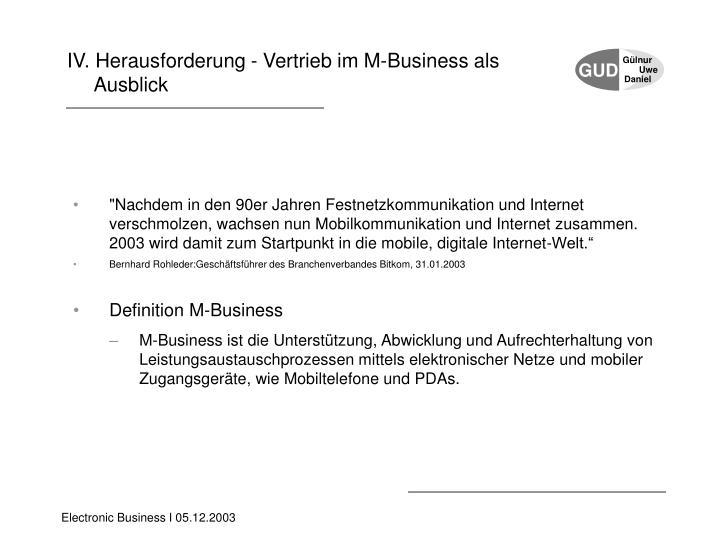 IV. Herausforderung - Vertrieb im M-Business als