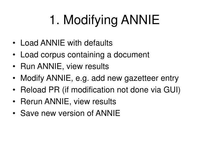 1. Modifying ANNIE
